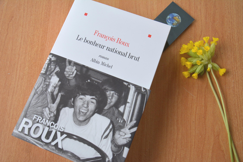 Le bonheur national brut (roman, F. Roux)