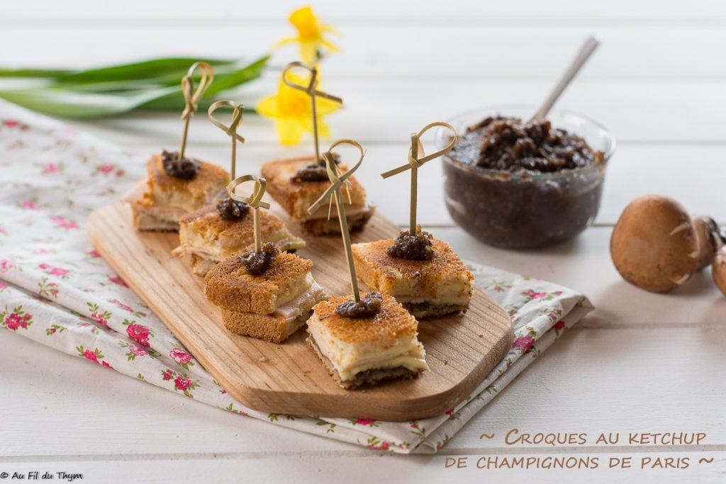Mini croques monsieur ketchup champignons paris - Idée recette apéritif ou autre