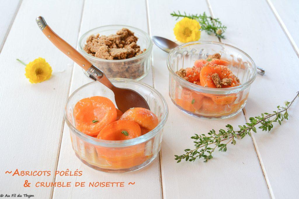 abricots poeles - crumble noisette - dessert Abricot facile