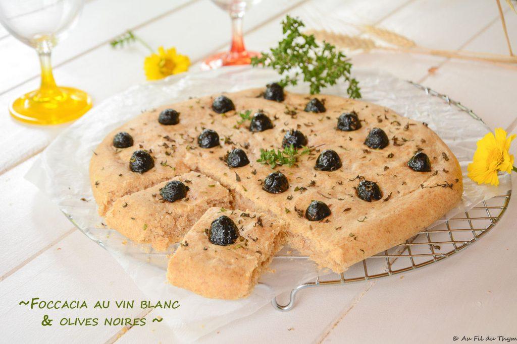 foccacia vin blanc olives noires - Apéritif - Idée apéro d'été - au fil du thym
