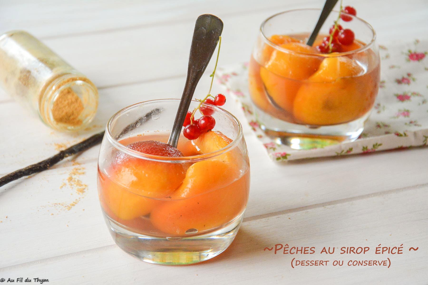 Pêches au sirop épicé (au dessert ou en conserve)