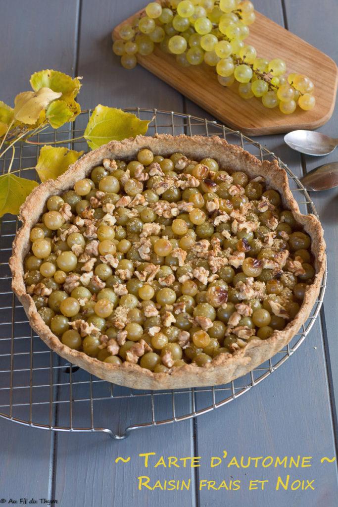 Tarte raisin frais et noix - Recette de tarte d'automne facile et délicieuse