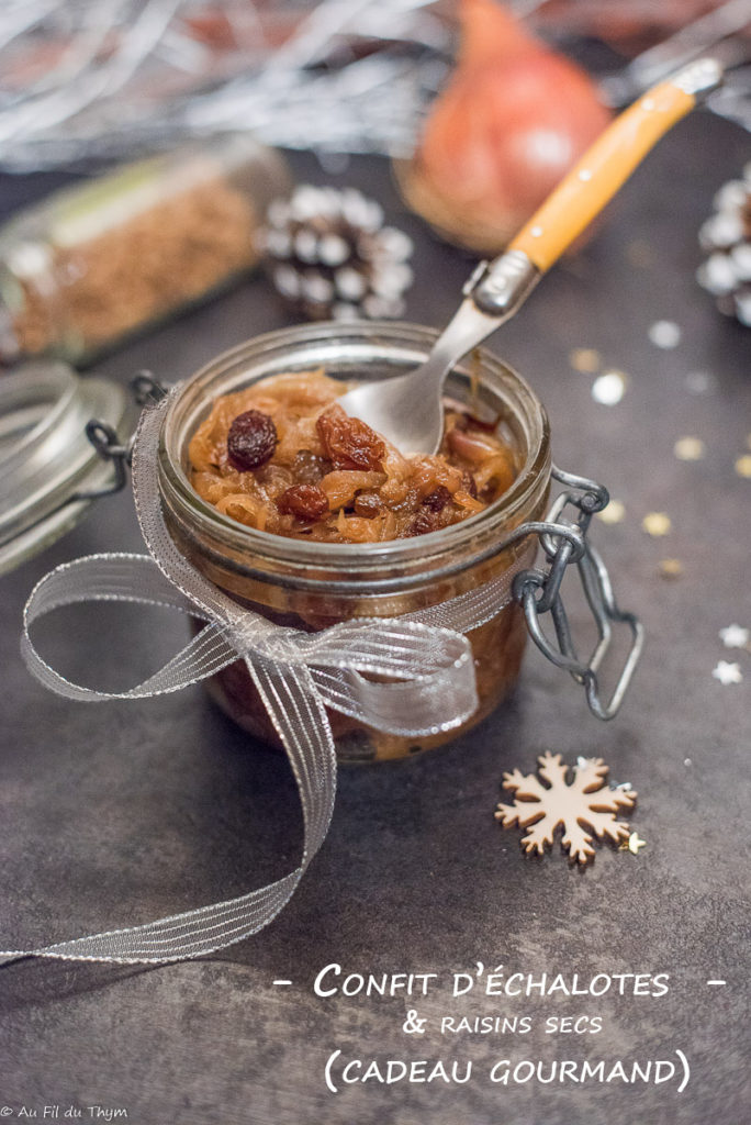 Confit échalote et raisin sec - Cadeau gourmand pour les fêtes, ou tartinable pour toast - Au Fil du Thym
