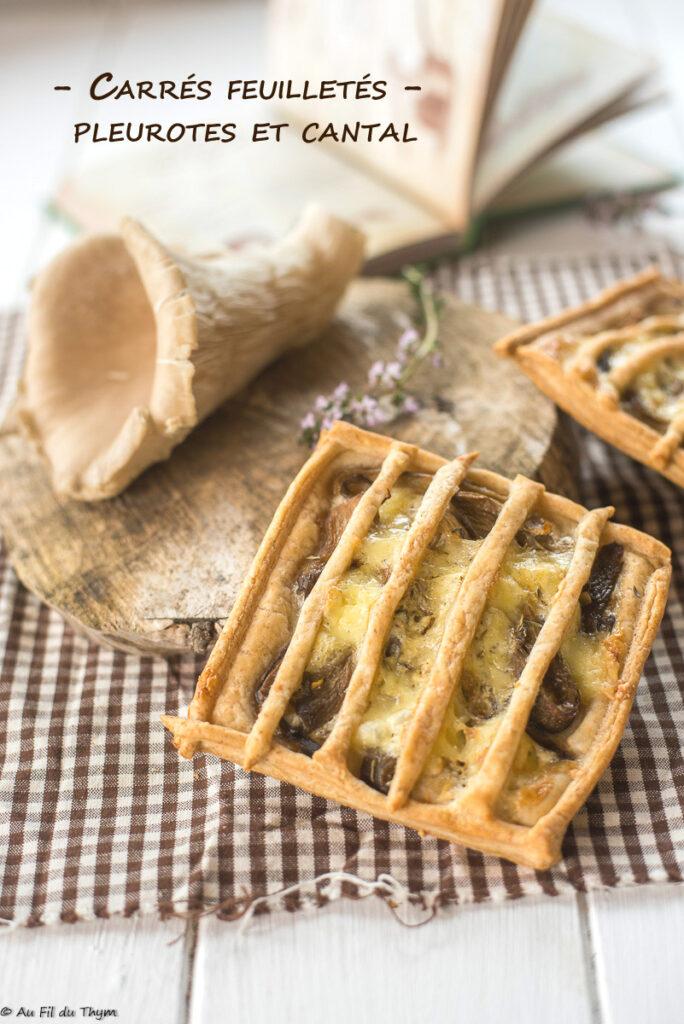 Carrés feuilletés champignons (pleurotes), cantal et thym