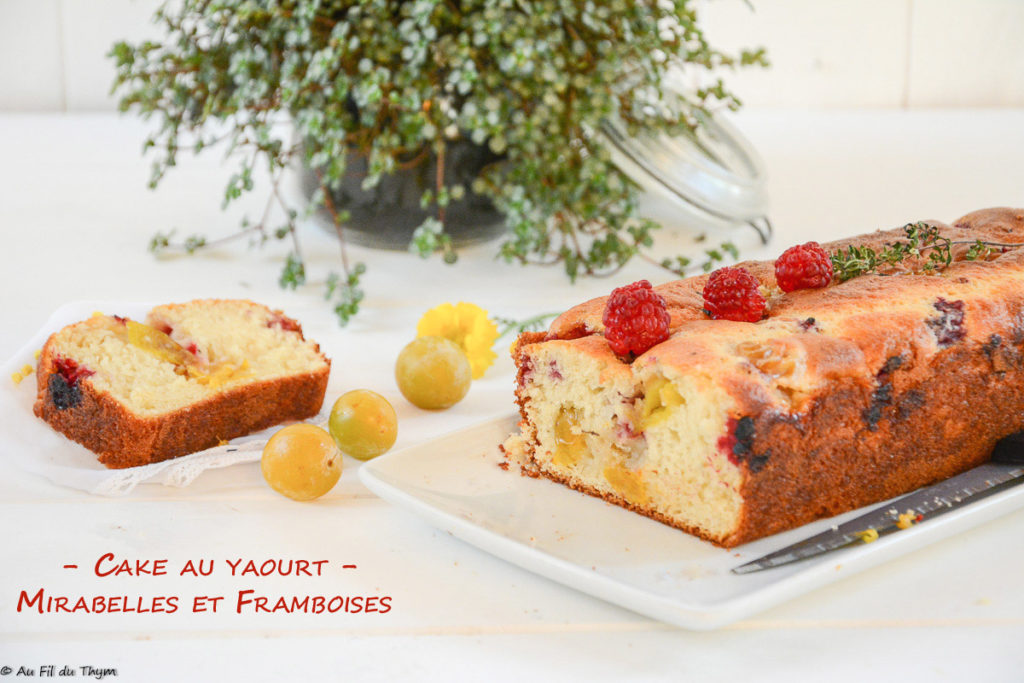 Cake au yaourt, mirabelles, framboises et thym / Cake mirabelles
