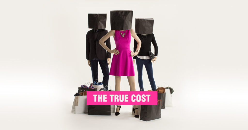 Film écolos : The True Cost