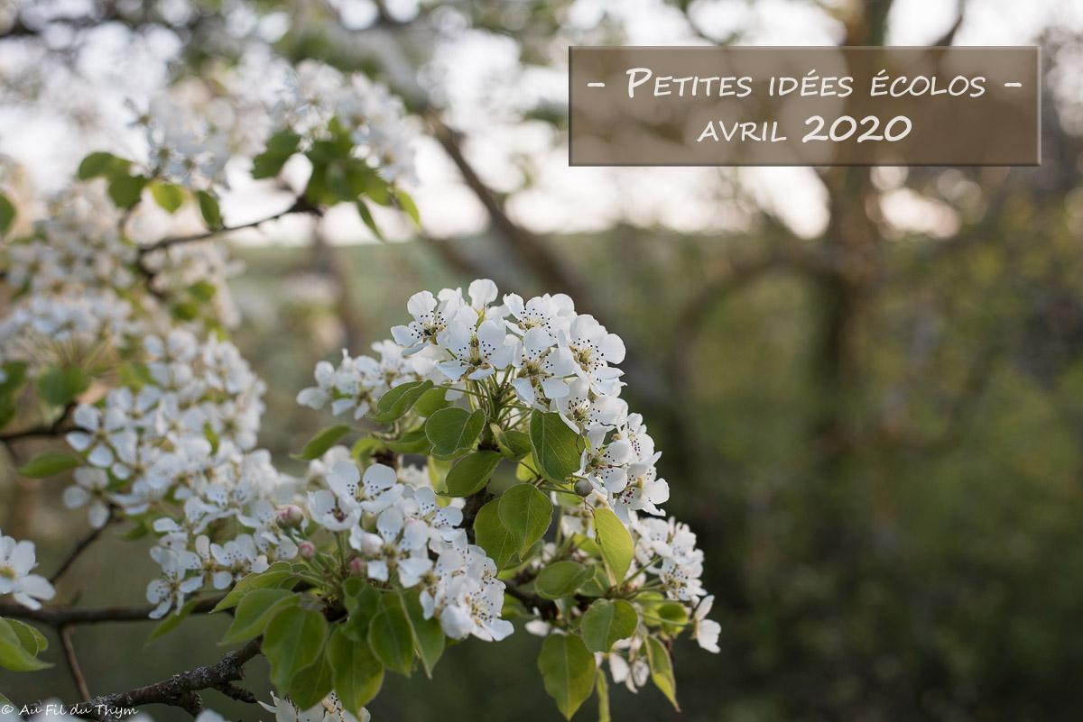 Petites idées écolos du mois – Avril2020 –